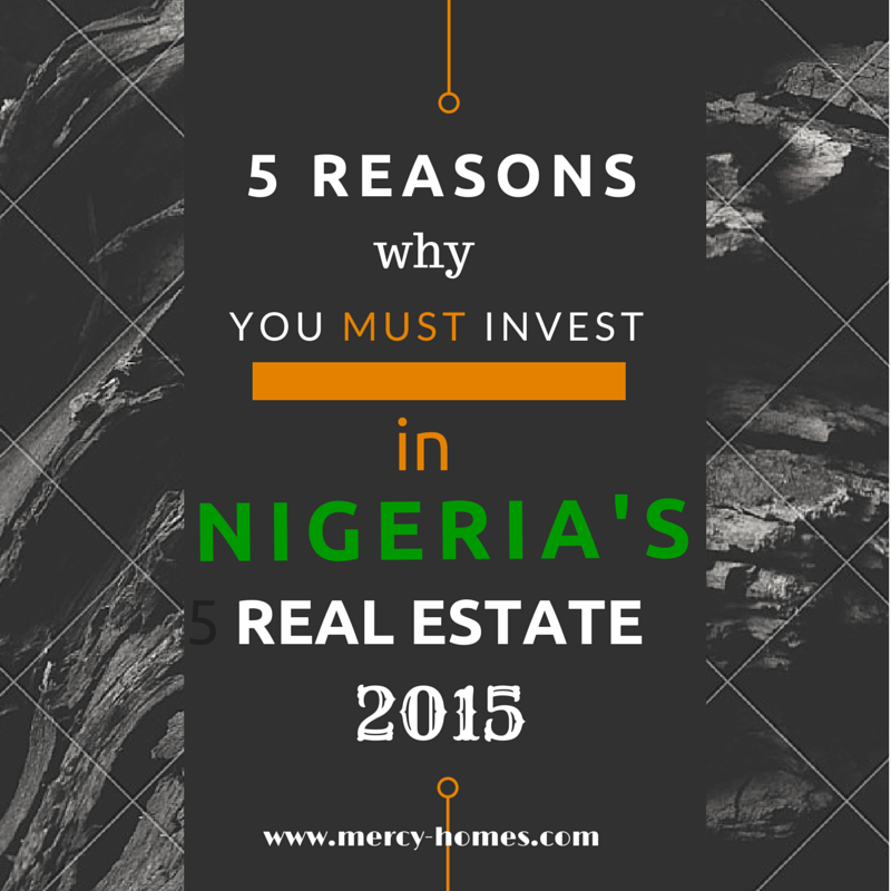 5-reasons-to-invest-in-Nigerias-real-estate