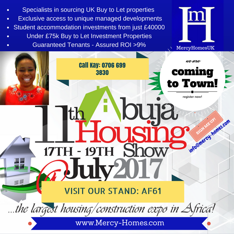 VISIT US @11th Abuja Housing Exhibition Show –  UK Buy to Let Property Investments ON OFFER!
